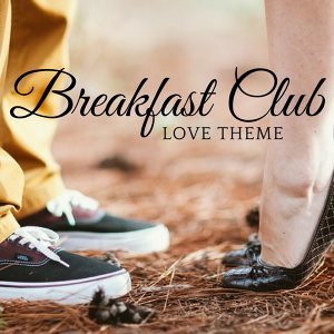 Love Theme from the Breakfast Club
