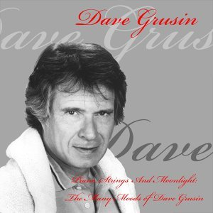 Dave Grusin: Piano, Strings and Moonlight: The Many Moods of Dave Grusin