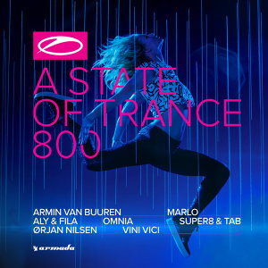 A State Of Trance 800 - The Official Compilation