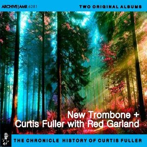 Two Original Albums of Curtis Fuller: New Tombone / With Red Garland