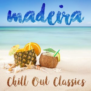 Madeira Chill out Classics