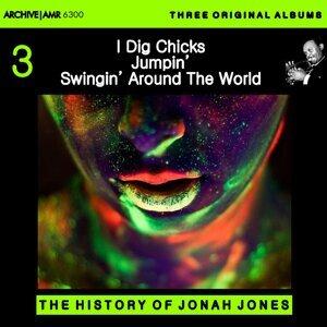 Three Original Albums of Jonah Jones: I Dig Chicks / Jumpin' with Jonas / Swingin' Around the World