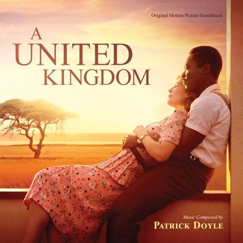 A United Kingdom (Original Motion Picture Soundtrack)