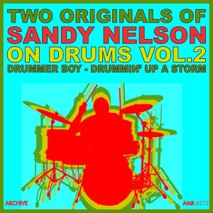 Two Originals: On Drums Volume 2 - Drummer Boy / Drummin' up a Storm