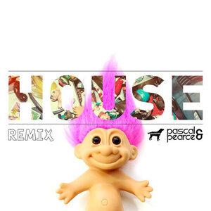House (Pascal & Pearce Remix) - Single