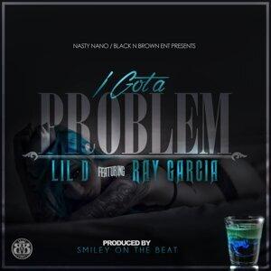 I Got a Problem (feat. Ray Garcia)