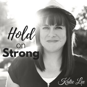 Hold on Strong