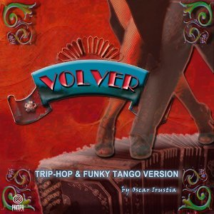 Volver - Trip Hop & Funky Tango Version
