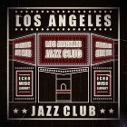 LA爵士俱樂部 : LOS ANGELES JAZZ CLUB