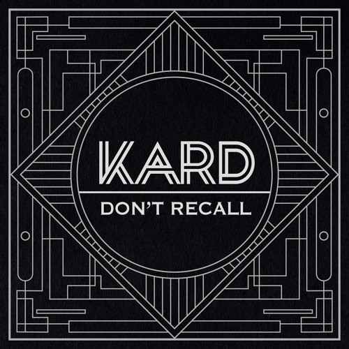 "K.A.R.D Project Vol.2 ""Don't Recall"""