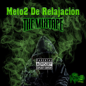 Méto2 de Relajación: The Mixtape