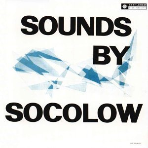 Sounds By Socolow - 2013 Remastered Version