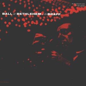 Ball at Bethlehem - 2013 Remastered Version