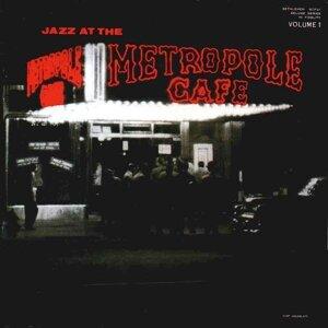 Jazz at the Metropole Café - Live; 2013 Remastered Version