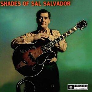 Shades of Sal Salvador - 2013 Remastered Version