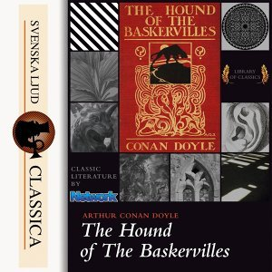 The Hound of the Baskervilles - unabridged
