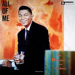 All of Me - The Debonair Mr. Hartman - 2014 Remastered Version