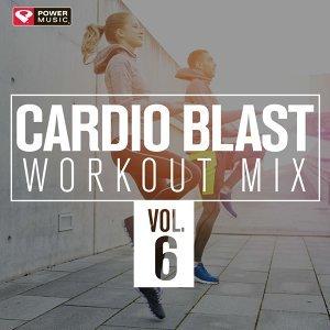 Cardio Blast! Workout Mix, Vol. 6 (60 Min Non-Stop Workout Mix 141-153 BPM)