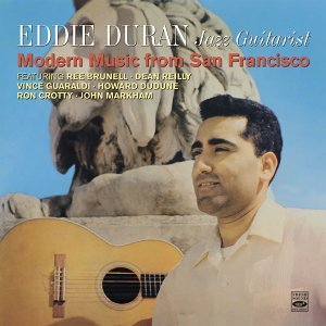 Eddie Duran. Jazz Guitarist. Modern Music from San Francisco