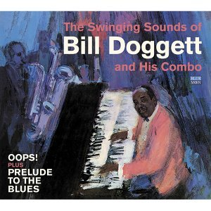 The Swinging Sounds of Bill Doggett and His Combo. Oops! / Prelude to the Blues