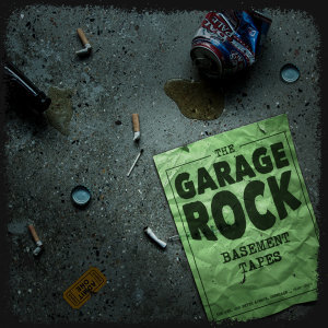 The Garage Rock Basement Tapes - Main