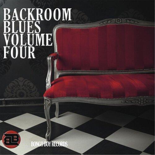 Bongo Boy Records: Backroom Blues, Vol. Four