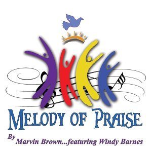 Melody of Praise (feat. Windy Barnes)
