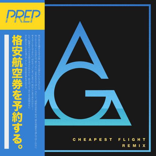 Cheapest Flight - AlunaGeorge Remix