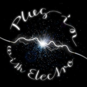Plug-In with Electro so Much You'll Pop