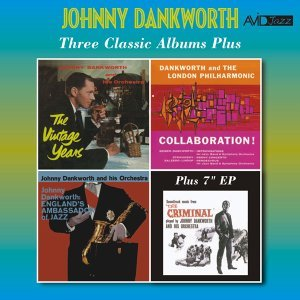 Three Classic Albums Plus (The Vintage Years / Collaboration / England's Ambassador of Jazz) [Remastered]
