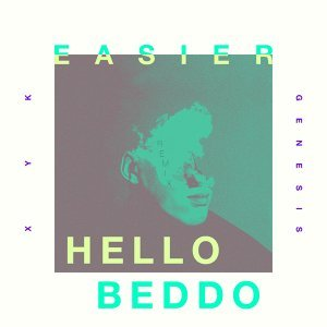 Easier (Hello Beddo Remix)