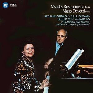 Beethoven: Cello Variations - Strauss, Richard: Cello Sonata (羅斯托波維奇世紀典藏) - 貝多芬:大提琴變奏曲 & 理查史特勞斯:大提琴奏鳴曲
