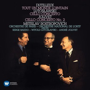 Dutilleux: Tout un monde lointain - Lutoslawski: Cello Concerto - Jolivet: Cello Concerto No. 2 (羅斯托波維奇世紀典藏) - 杜提耶:大提琴協奏曲《遙遠的世界》魯托斯拉夫斯基:大提琴協奏曲