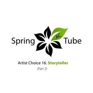 Artist Choice 016: Storyteller, Pt. 2