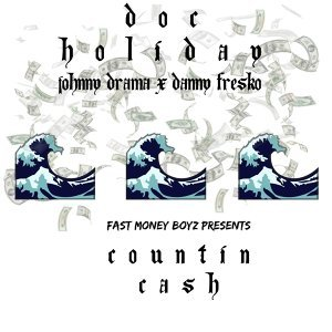 Countin Cash (Yeah Yeah) [feat. Johnny Drama & Danny Fre$Ko]
