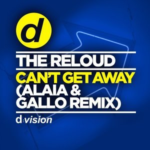 Can't Get Away - Alaia & Gallo Remix