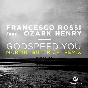 Godspeed You - Martin Buttrich Remix