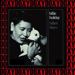 Billie's Blues - Hd Remastered, Restored Edition, Doxy Collection