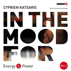 In the Mood for Energy & Power, Vol. 1: Charpentier, Mozart, Chopin, Gottschalk, Rimsky-Korsakov, Rachmaninoff... - Classical Piano Hits