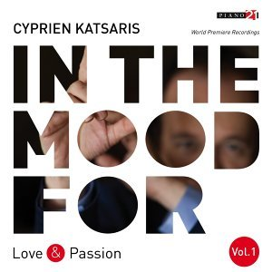 In the Mood for Love & Passion, Vol. 1: Liszt, Fauré, Albéniz, Bortkiewicz, Addinsell, Piazzolla... - Classical Piano Hits