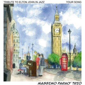 Your Song - Tribute to Elton John in Jazz