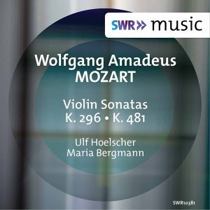 Mozart: Violin Sonatas K. 296 & K. 481