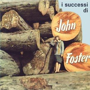 L'italia a 33 giri: i successi di John foster
