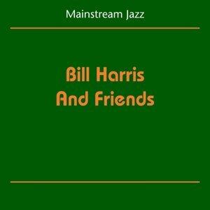 Mainstream Jazz - Bill Harris And Friends