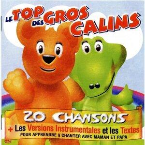 Le top des gros câlins - 20 chansons + les versions instrumentales pour apprendre à chanter