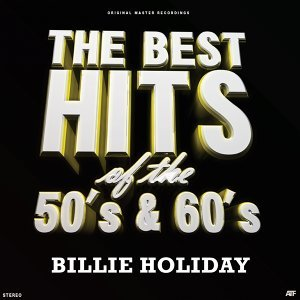Unforgettable - The Best Hits of the 50's & 60's