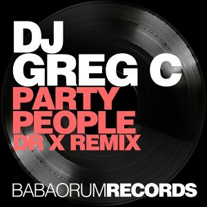 Party People - Dr X Remix