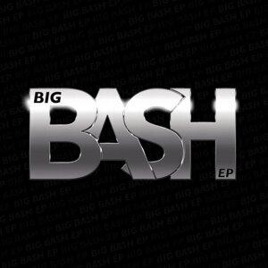 Big Bash EP