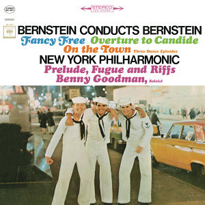 """Bernstein: Fancy Free Ballet & Three Dance Episodes (From """"On the Town"""") & More - Remastered"""