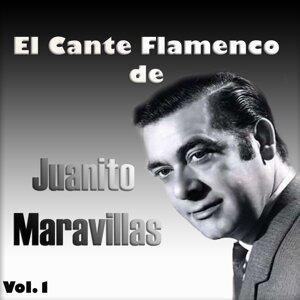 El Cante Flamenco de Juanito Maravillas, Vol. 1